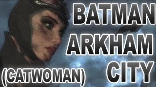 Endings / 2 �������� �� Catwoman � Batman Arkham City (�������-�����) batman arkham city ������ ������� �����