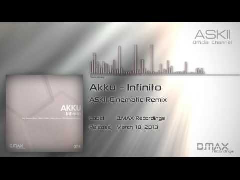 Akku - Infinito (ASKII Cinematic Remix) аския 2013 узбек аския